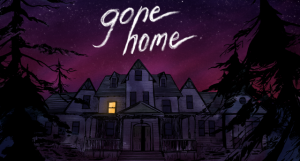 Gone Home Review – A True Adult Game