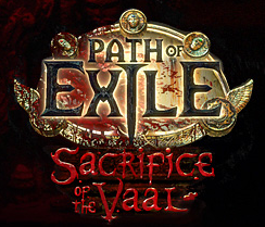 "Path of Exile's ""Sacrifice of Vaal"" Mini-Expansion Detailed"