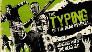 Dance with the Dead in this Typing of the Dead DLC