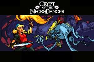 Crypt of the NecroDancer Review – Tapdancing On Your Tombstone