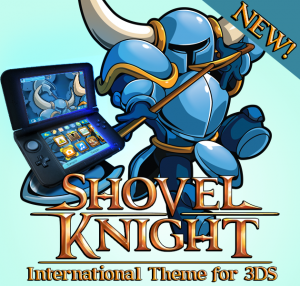 That Official Shovel Knight 3DS Theme is Now Available Worldwide