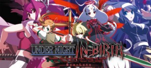 Under Night In-Birth Exe:Late is Coming to North America on February 24th