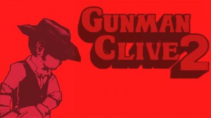 Gunman Clive 2 is Hitting North America and Europe on January 29th