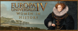 Celebrate International Women's Day with 100 Historical Women in Europa Universalis IV