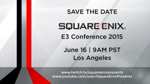 Square Enix to Host Press Conference During E3 2015