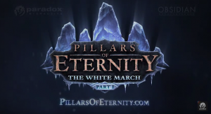 The White March Expansion Announced For Pillars Of Eternity