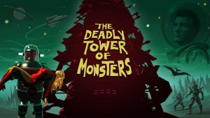 Join Dick Starspeed and Crew in the 70s B-Tier Sci-fi Game, The Deadly Tower of Monsters