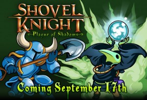 Shovel Knight: Plague of Shadows is Launching on September 17