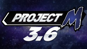 Project M Coming to an End with Final 3.6 Update