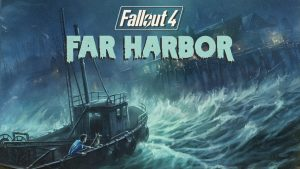 Fallout 4's Far Harbor Expansion Set to Launch May 19