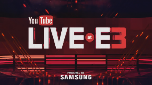 YouTube Live at E3 2016 Confirmed, Kicks Off June 12