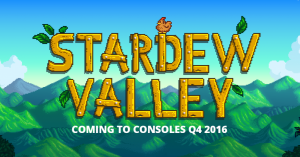 Stardew Valley Heading To Consoles In Q4 2016