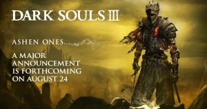 A Major Dark Souls III Announcement is Teased for August 24