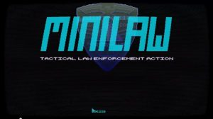 Early Access MiniLAW: Ministry of Law Lets You Fulfill A Judge Dredd Fantasy