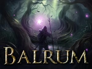 Niche Spotlight – Balrum: a Hardcore, Tactical, Survival Fantasy-RPG