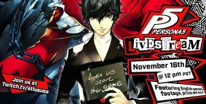 Persona 5 Live Stream Premiering First English Gameplay November 16