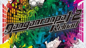 Danganronpa 1•2 Reload Release Dates Set for March 2017