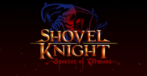 Debut Trailer for Shovel Knight Prequel Specter of Torment