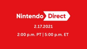 Nintendo Direct Premieres February 17; Features Switch Games in First Half of 2021 and Super Smash Bros. Ultimate