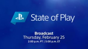 PlayStation State of Play Premieres February 25