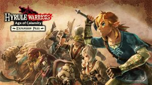 Hyrule Warriors: Age of Calamity Expansion Pass Announced