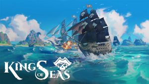 Pirate ARPG King of Seas Delayed to May 2021